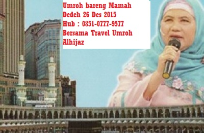 Biaya umroh bareng Ustadzah Mamah Dedeh Jakarta